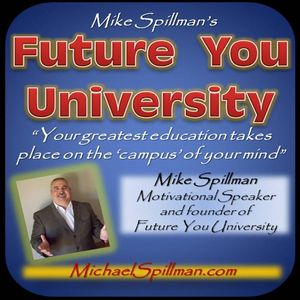 Mike Spillman's Future You University